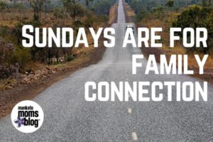 sunday's are for family connection (3)