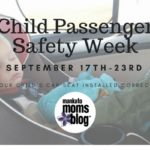 It's Child Passenger Safety Week!  Are your Car Seats Installed Correctly?