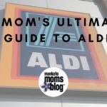 A Mom's Ultimate Guide to Aldi