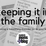 Keeping it in the Family: Passing a Hereditary Disorder on to your Kids