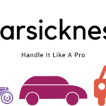 Handle Car Sickness Like a Pro!