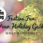 A Guide to Holiday Fun in Southern Minnesota