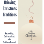 Grieving Christmas Traditions