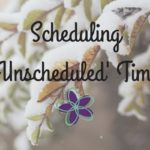 """Scheduling """"unscheduled"""" Time"""