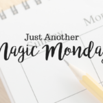 Magic Monday: The Power of a Positive Message
