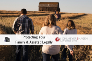 Protecting Your Family & Assets- Legally (1)